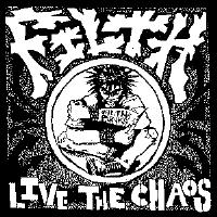 Filth - Live The Chaos - Sticker