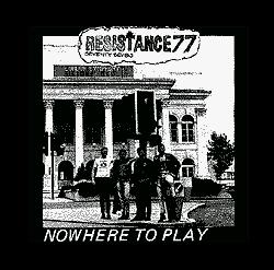 Resistance 77 - Nowhere To Play - Shirt